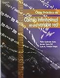 Guía práctica de cálculo infinitesimal en una variable real