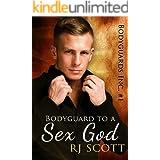 Bodyguard to a Sex God (Bodyguards Inc. Book 1)