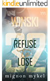 32: Refuse to Lose