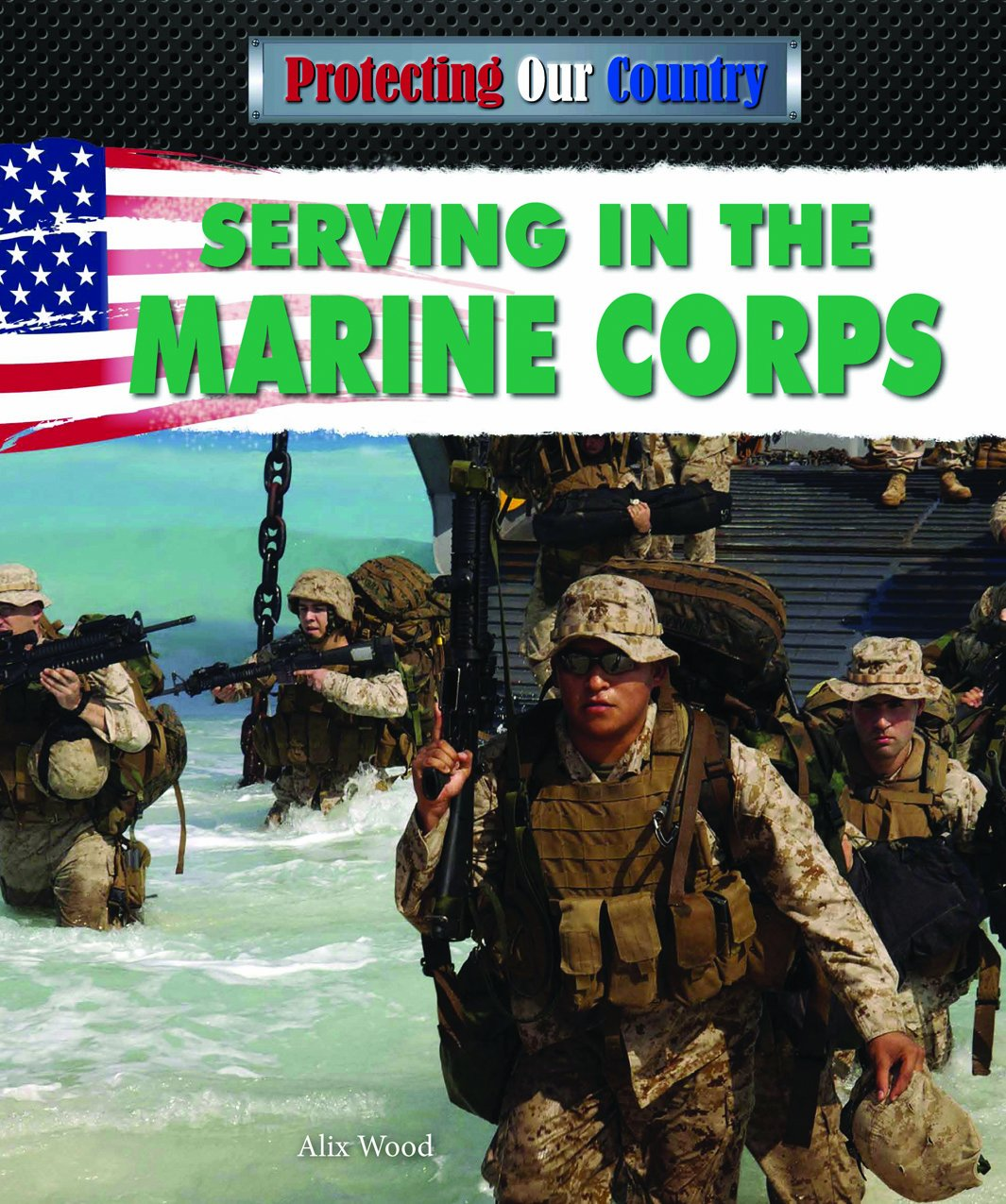 Read Online Serving in the Marine Corps (Protecting Our Country) PDF