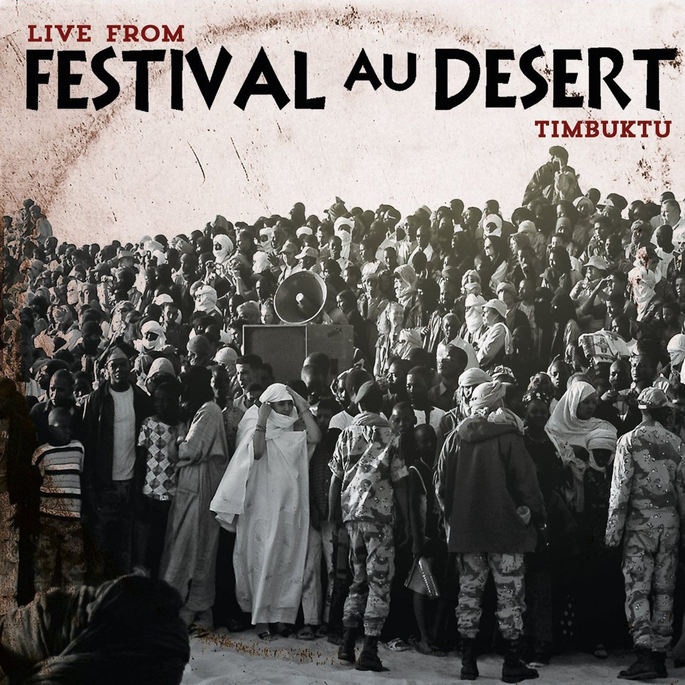 Live From Festival Au Desert, Timbuktu by Clermont Music