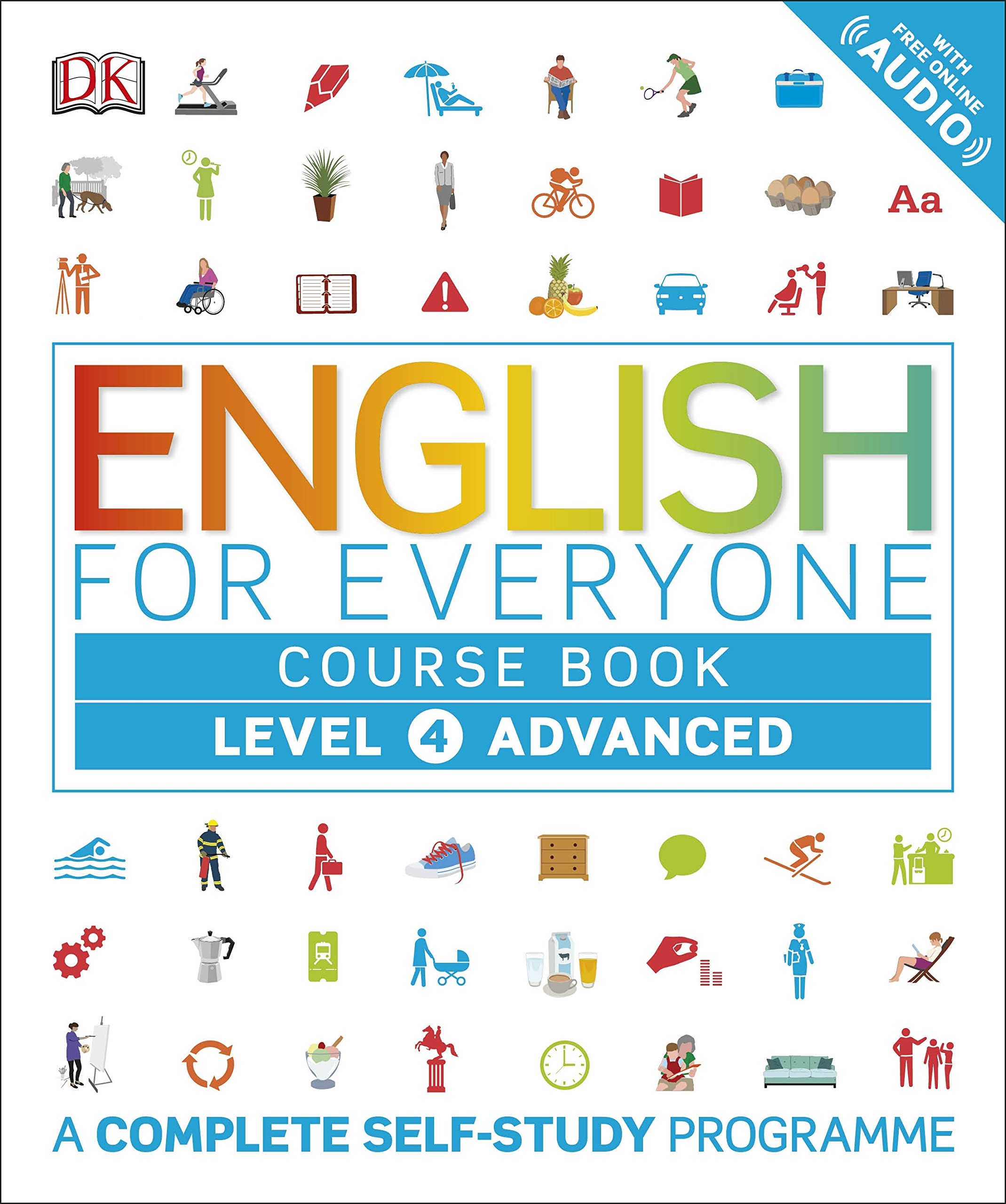 English for Everyone Course Book Level 4 Advanced: A Complete Self-Study  Programme: Amazon.de: DK: Fremdsprachige Bücher
