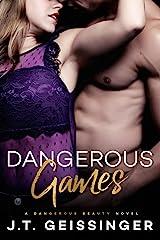 Dangerous Games (Dangerous Beauty Book 3) Kindle Edition