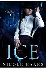 Ice (The Council Book 1) Kindle Edition