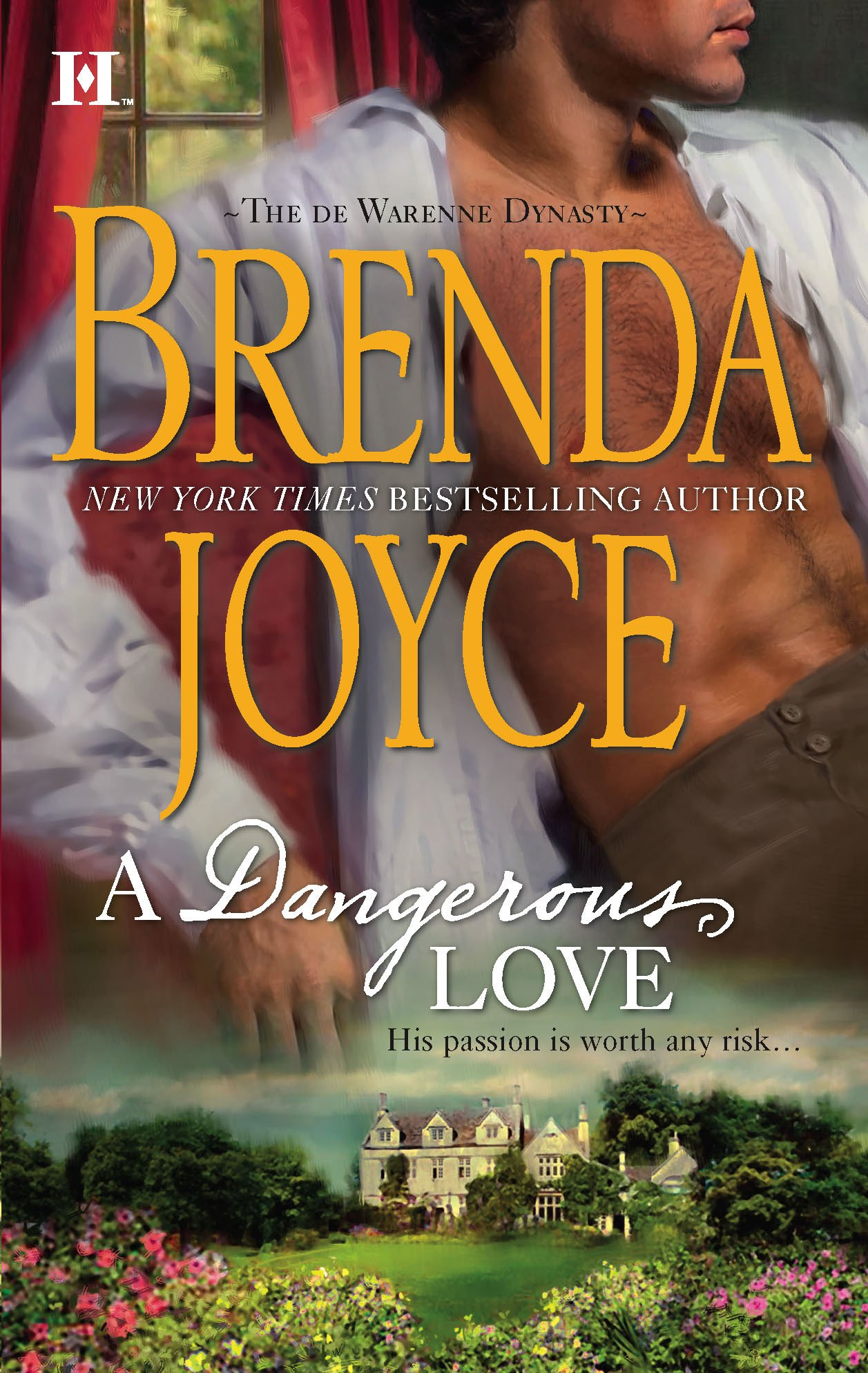 A Dangerous Love (The DeWarenne Dynasty): Brenda Joyce