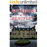 Murder At The Beaufort: A Phoebe Chadwick Mystery (Phoebe Chadwick Mysteries Book 1)