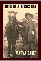 Tales of a Texas Boy Kindle Edition