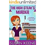 High Steaks Murder (The Arizona Summers Mysteries Book 2)