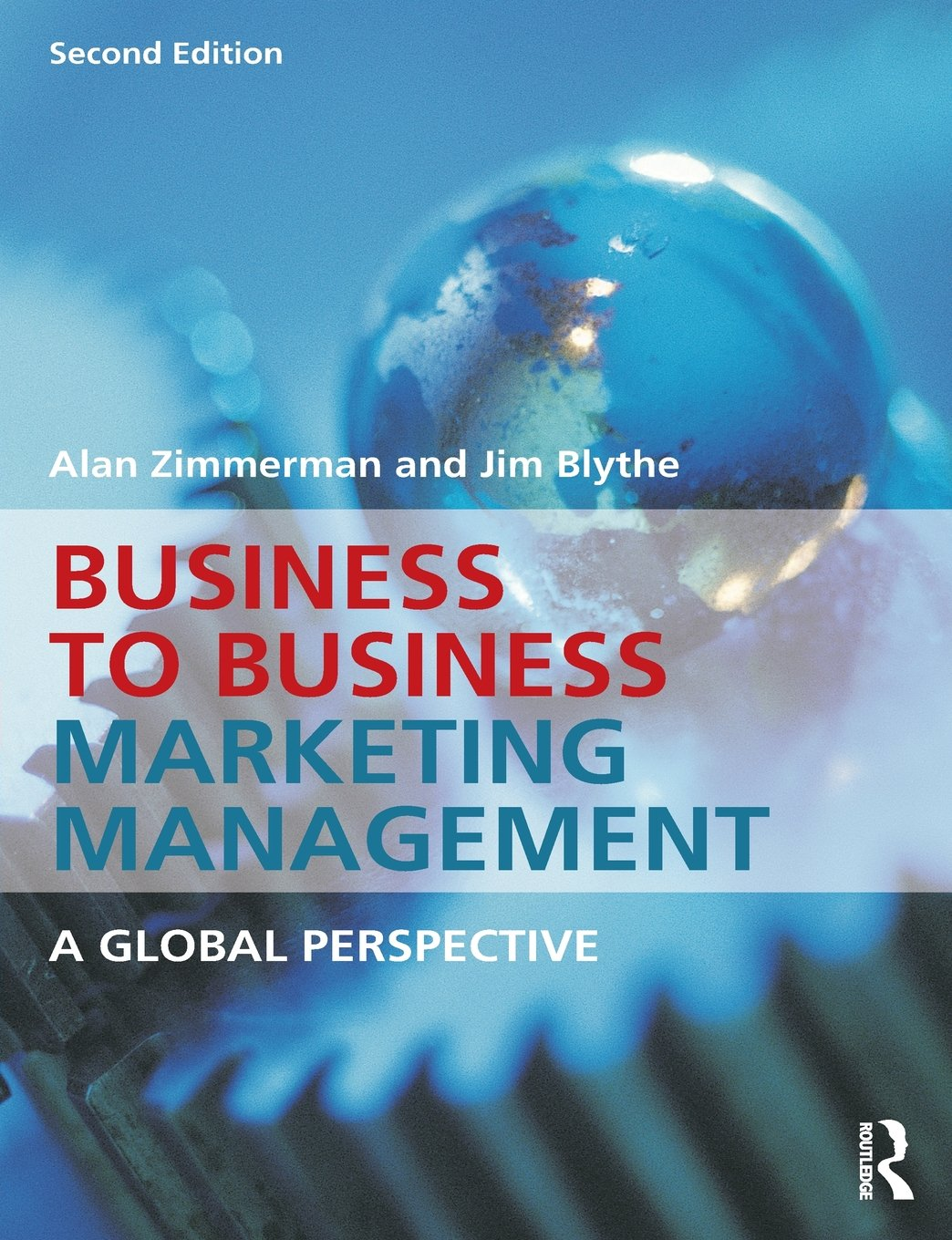 Buy Business To Business Marketing Management A Global Perspective