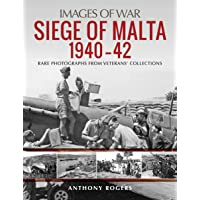 Siege of Malta 1940-42: Rare Photographs from Wartime Archives