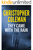 They Came with the Rain: A Horror Novel