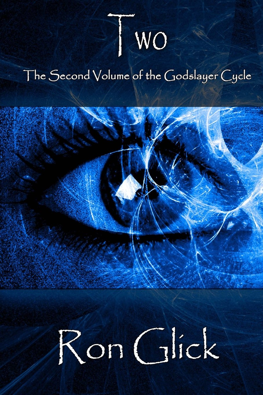 Two (Godslayer Cycle) (Volume 2) PDF