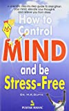 How to Control Mind and be Stress-free (SEI)