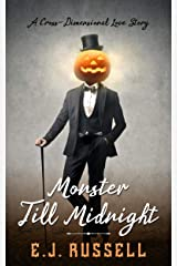 Monster Till Midnight: A Cross-Dimensional Love Story Kindle Edition