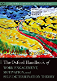 The Oxford Handbook of Work Engagement, Motivation, and Self-Determination Theory (Oxford Library of Psychology) (English Edition)
