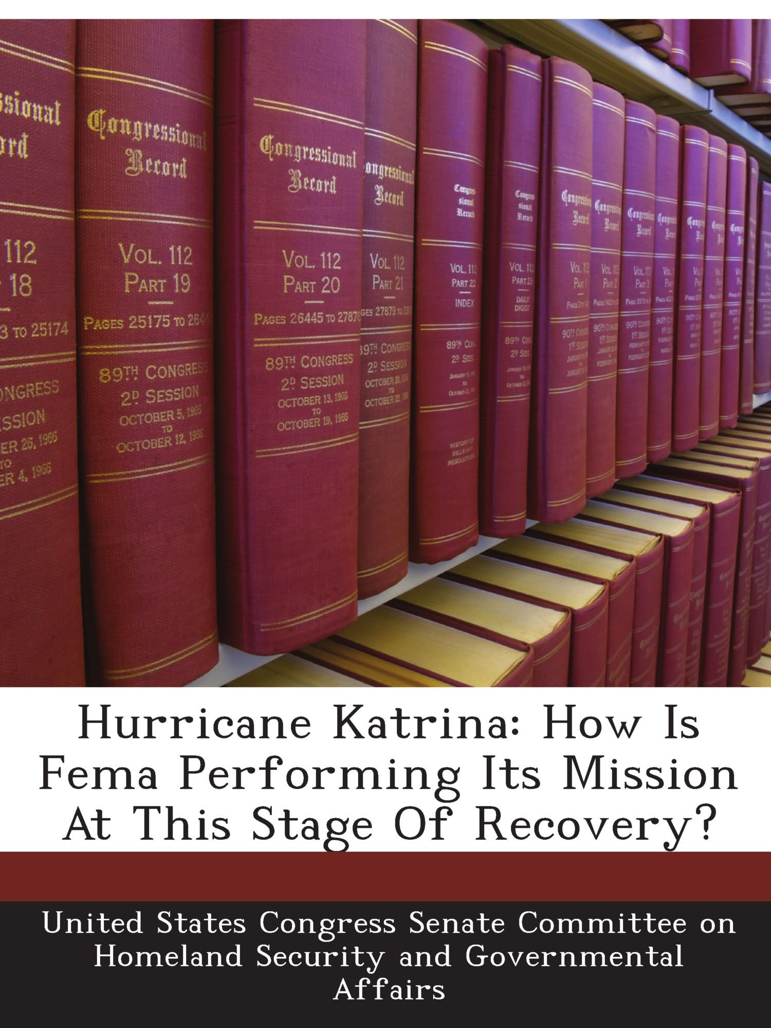 Download Hurricane Katrina: How Is Fema Performing Its Mission At This Stage Of Recovery? pdf epub