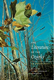 The Literature of the Ozarks: An Anthology (Ozarks Studies)