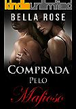 Comprada Pelo Mafioso: Um Romance da Máfia