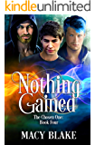Nothing Gained: The Chosen One Book Four