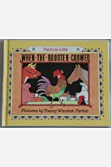 When the Rooster Crowed Hardcover