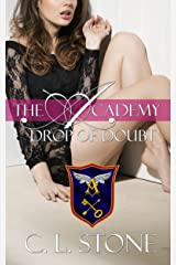 Drop of Doubt: The Ghost Bird Series: #5 (The Academy Ghost Bird Series) Kindle Edition