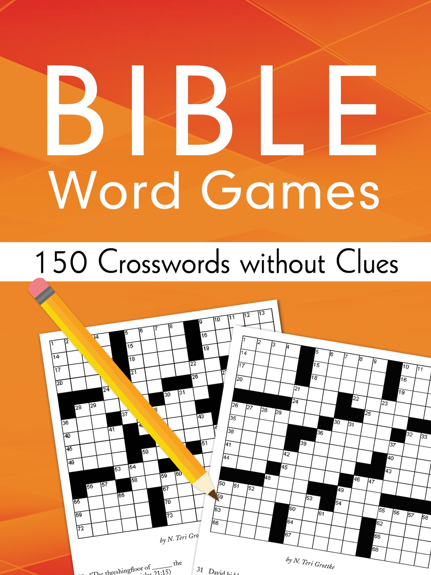 Bible Word Games 150 Crosswords Without Clues Stoker Sara 9781630588830 Amazon Com Books