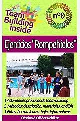 """Team Building inside n°0: Ejercicios """"Rompehielos"""": ¡Crea y vive el espíritu del equipo! (Spanish Edition) Kindle Edition"""