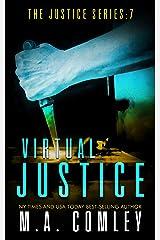 Virtual Justice (Justice series Book 7) Kindle Edition