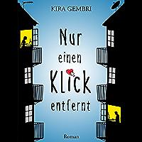 Nur einen Klick entfernt (German Edition)