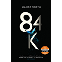 84K: 'An eerily plausible dystopian masterpiece' Emily St John Mandel