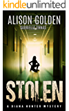 Stolen (A Diana Hunter Mystery Book 3)