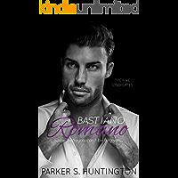 Bastiano Romano: A Standalone Mafia Romance Novel (The Five Syndicates Book 4)