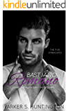 Bastiano Romano: A Standalone Mafia Romance Novel (The Five Syndicates Book 4)