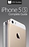 iPhone 5s Complete Guide