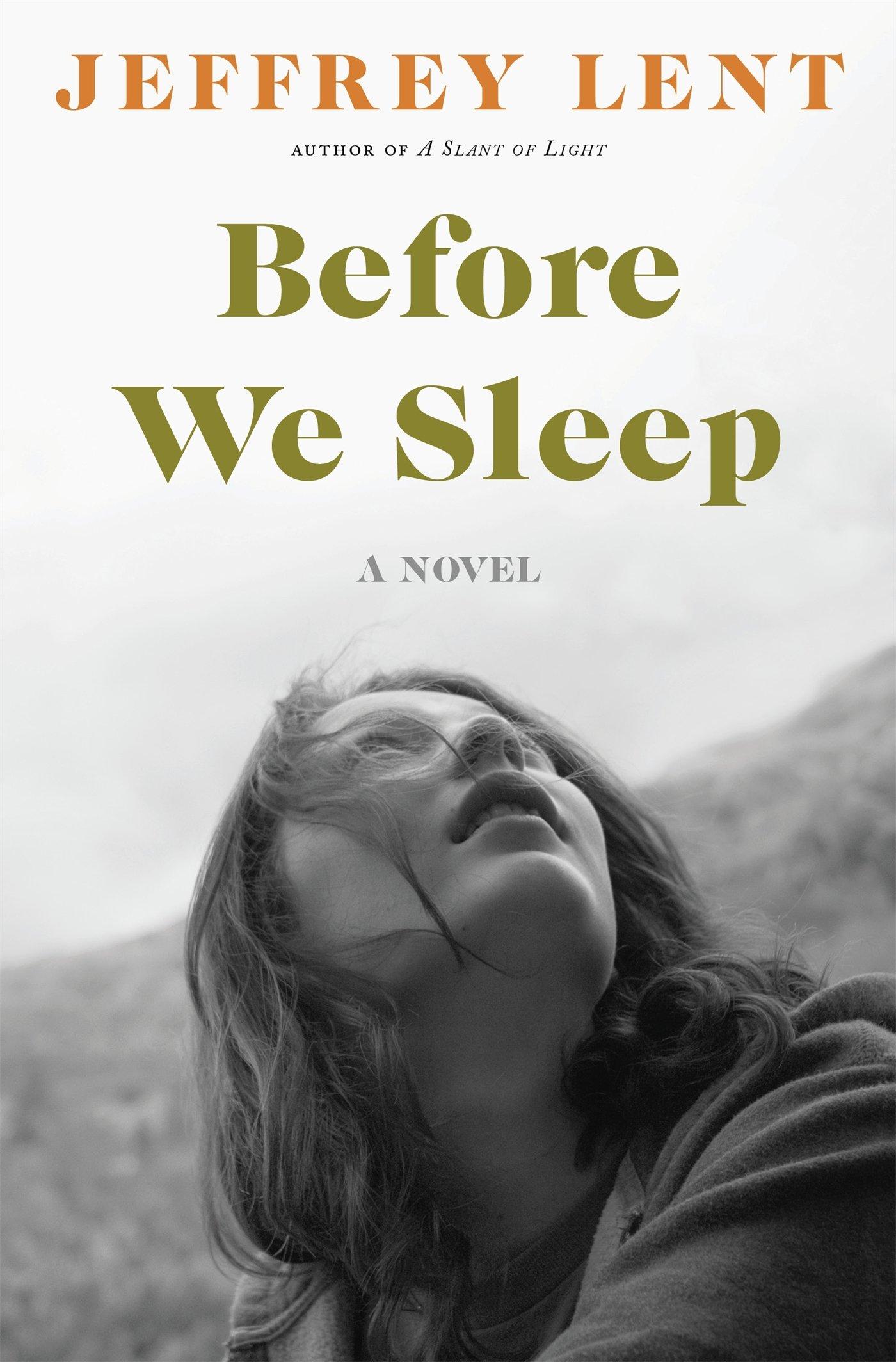 Before We Sleep: Amazon.es: Lent, Jeffrey: Libros en idiomas ...