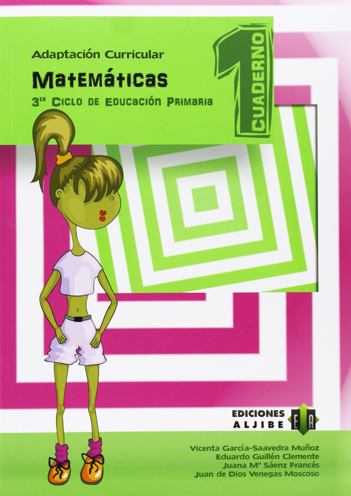 Matemáticas: Cuaderno 1. Adaptación curricular. Tercer ciclo de Primaria - 9788497007801 (ADAPTACIONES CURRICULARES PRIMARIA)