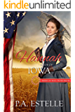 Hannah: Bride of Iowa (American Mail Order Bride Series Book 29)