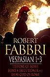 Vespasian 1-3: Tribune of Rome, Rome's Executioner, False God of Rome (English Edition)