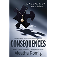 Consequences: Book 1 of the Consequences Series (English Edition)