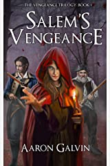 Salem's Vengeance (Vengeance Trilogy Book 1) Kindle Edition