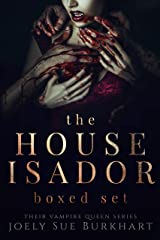 The House Isador Boxed Set: Their Vampire Queen Books 1-6 Kindle Edition