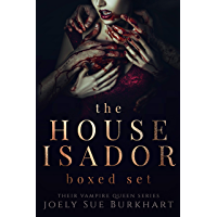 The House Isador Boxed Set: Their Vampire Queen Books 1-6 (English Edition)