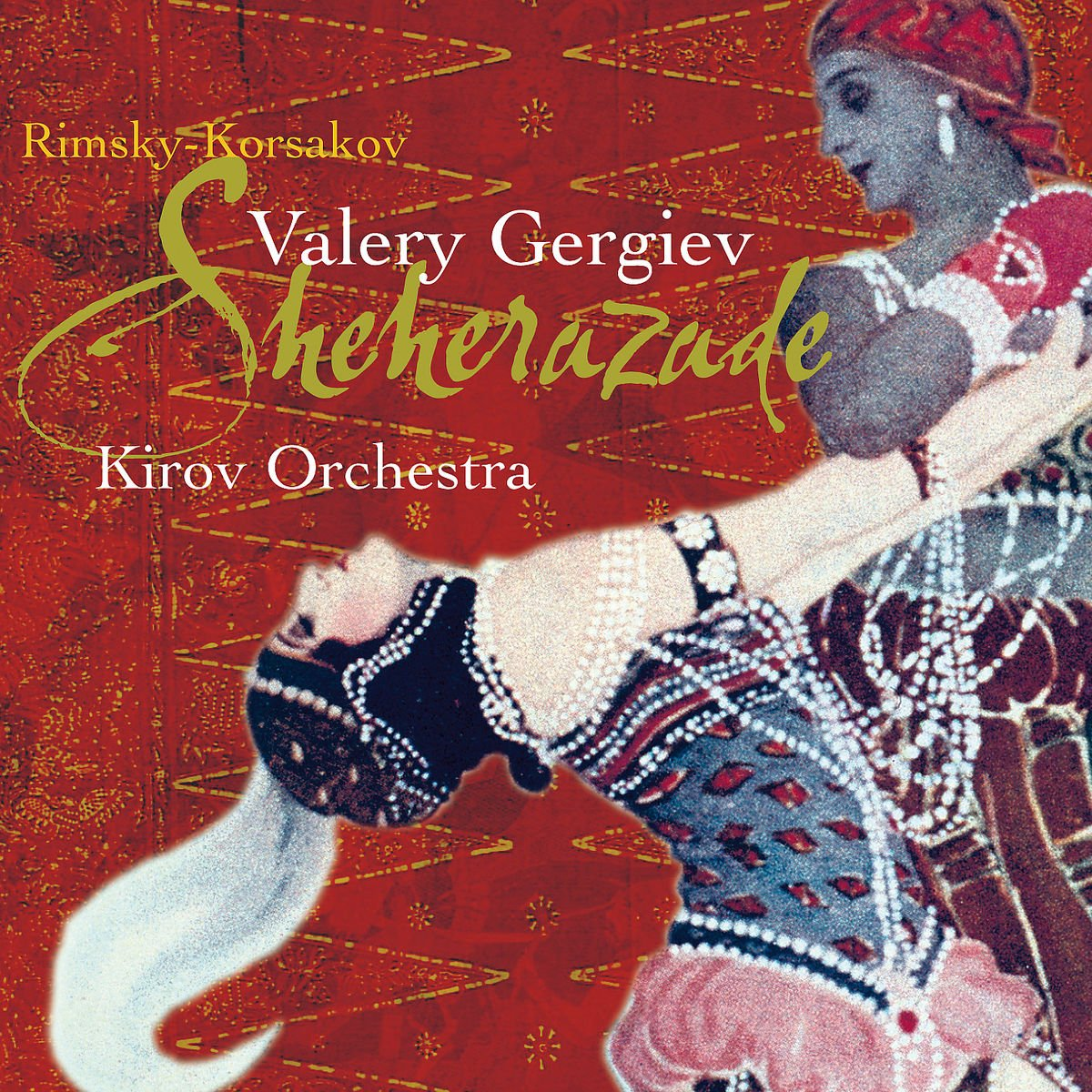 Rimsky-Korsakov: Scheherazade by GERGIEV,VALERY