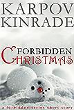 Forbidden Christmas (A Forbidden Series Short Story)