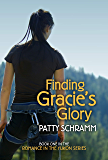 Finding Gracie's Glory: Book 1 in the Romance in the Yukon Series