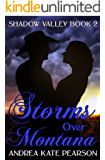 Storms Over Montana (Shadow Valley Book 2)