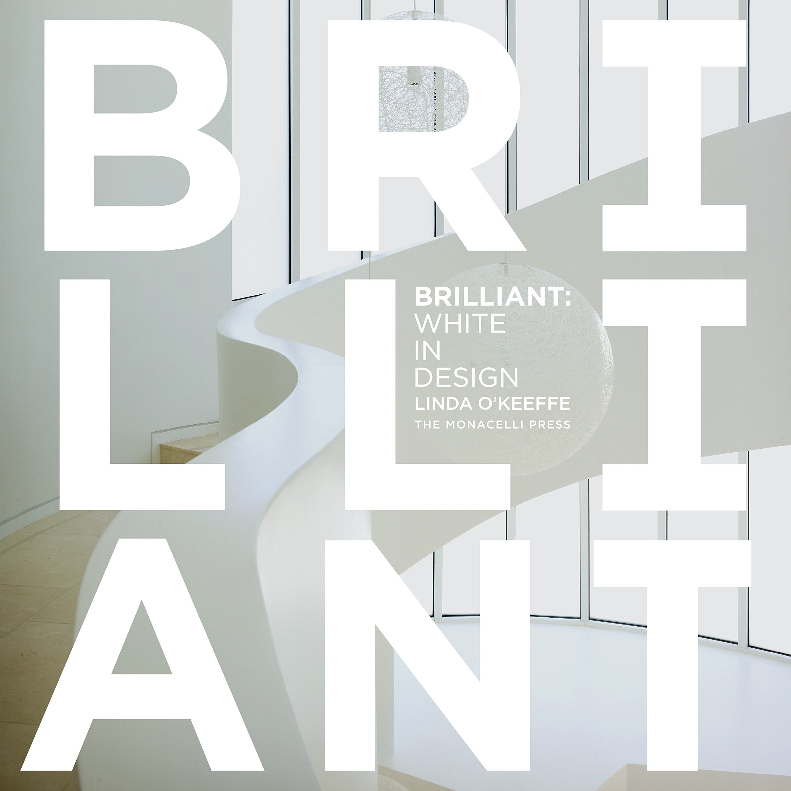 Brilliant White In Design Linda Okeeffe 8588124444440 Amazon - Black-and-white-interior-by-tom-atwoo