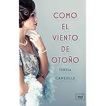 COMO EL VIENTO DE OTOÑO (Spanish Edition) Sep 28, 2018