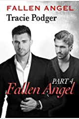 Fallen Angel, Part 4: Fallen Angel Series - A Mafia Romance Kindle Edition