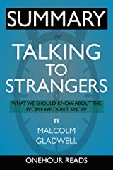 SUMMARY Of Talking to Strangers: What We Should Know about the People We Don't Know Kindle Edition
